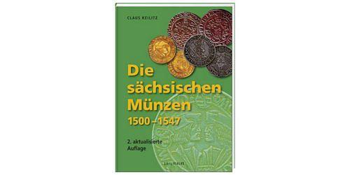 Claus-keilitz-die-saechsischen-muenzen-1500-1547-2-auflage