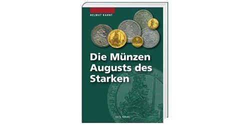 Helmut-kahnt-die-muenzen-august-des-starken-1-auflage