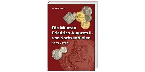 Helmut-kahnt-die-muenzen-friedrich-august-ii-von-sachsen-polen-1733-1763-1-auflage